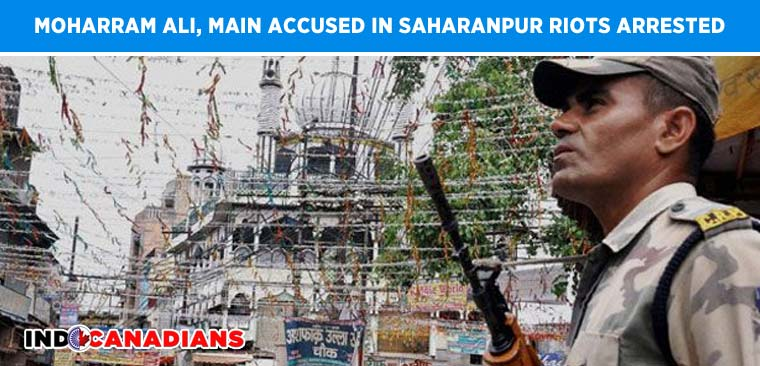 Moharram Ali, main accused in Saharanpur riots arrested