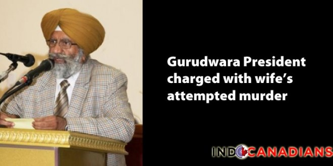 Gurudwara President charged with wife's attempted murder