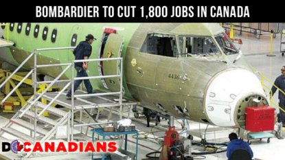 Bombardier to cut 1,800 jobs in Canada