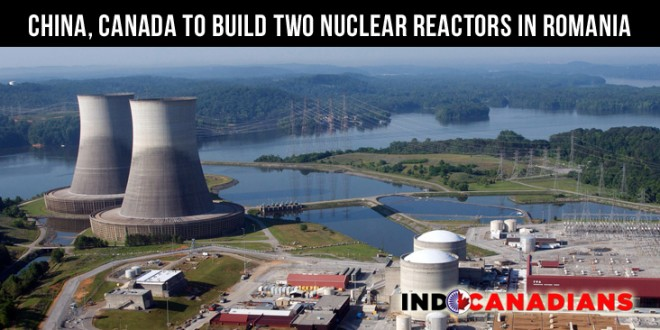 China, Canada to Build Two Nuclear Reactors in Romania