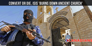 Convert or die, ISIS 'burns down ancient church'