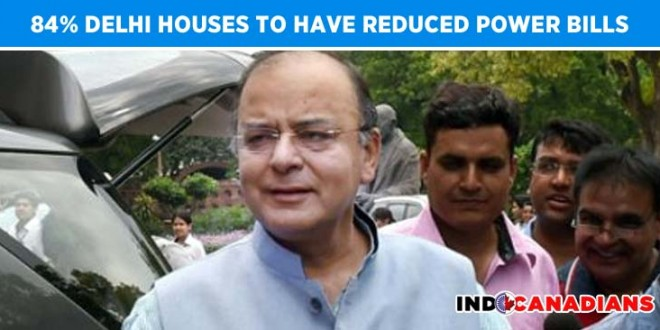 84% Delhi houses to have reduced power bills: Jaitley