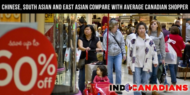 Chinese, South Asian and East Asian compare with average Canadian shopper