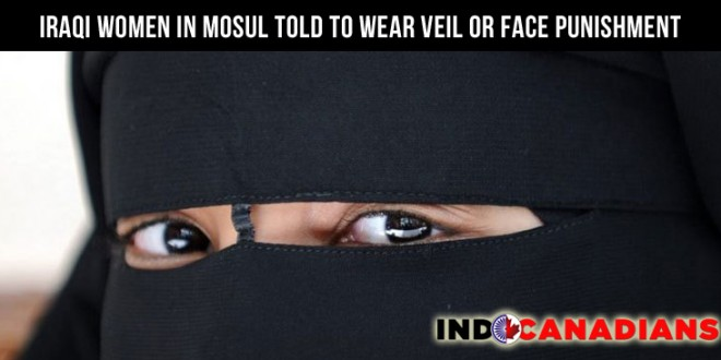 Iraqi women in Mosul told to wear veil or face punishment