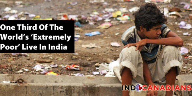 One Third Of The World's 'Extremely Poor' Live In India