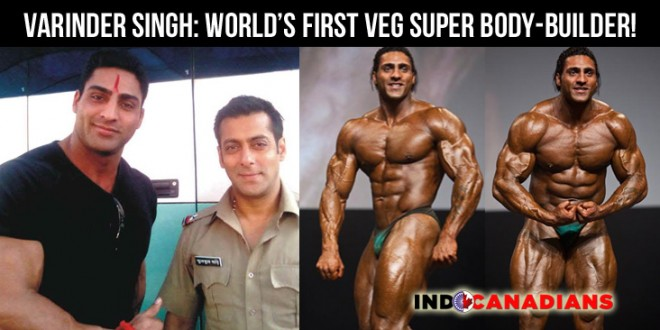 Varinder Singh: World's First Vegetarian Super Body-builder!