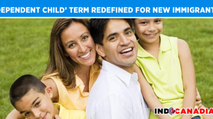 'Dependent Child' Term Redefined by Canada for New Immigrants