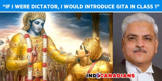If I were dictator, I would introduce Gita in class 1, says SC judge