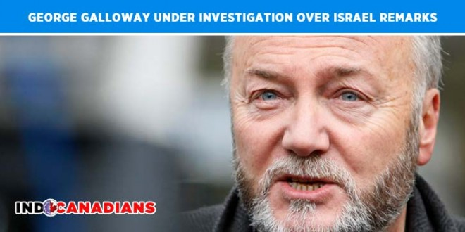 UK MP George Galloway under investigation over Israel remarks
