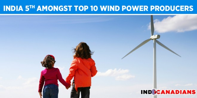India ranked 5th amongst top 10 wind power producers