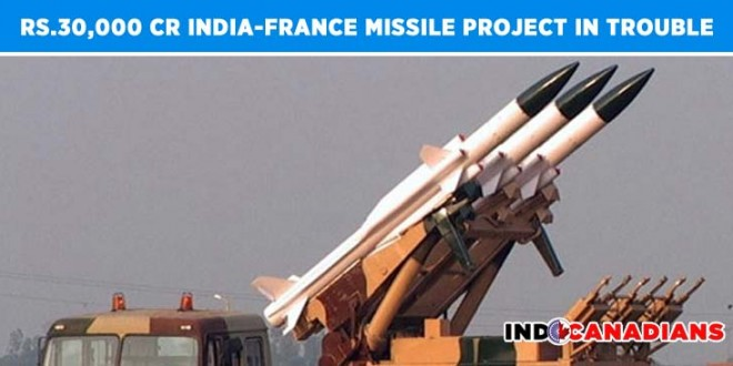 India-France missile project worth Rs.30,000 Cr. in trouble