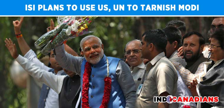 ISI plans to use US, UN to tarnish Modi