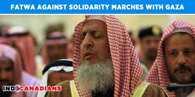 Fatwa against Solidarity Marches with Gaza by Saudi Grand Mufti