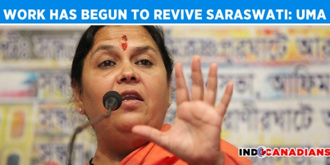 Work has begun to revive Saraswati: Uma Bharti