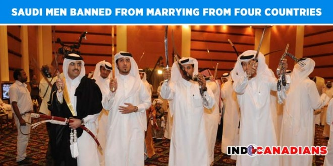 Saudi Men banned from marrying from four specific countries