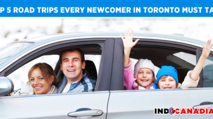 Top 5 Road Trips Every Newcomer In Toronto Must Take