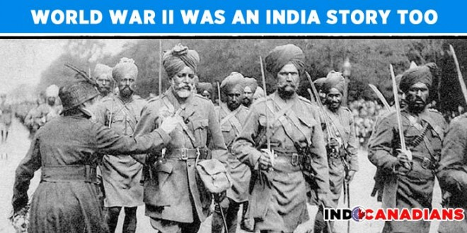 World War II was an India story too