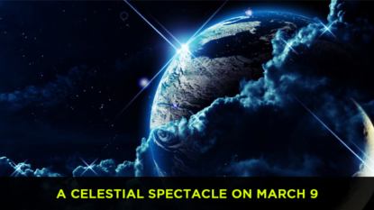 A celestial spectacle on March 9