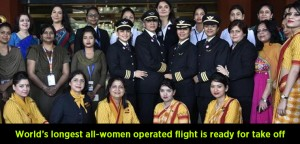 AI 173 World's longest all-women operated flight is ready for take off