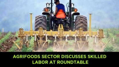 Skilled labor is discussed in agrifoods sector at roundtable in B.C.