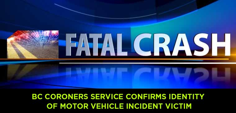 BC-Coroners-Service-confirms-identity-of-motor-vehicle-incident-victim