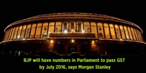BJP will have numbers in Parliament to pass GST by July 2016, says Morgan Stanley
