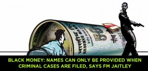 Black-money--Names-can-only-be-provided-when-criminal-cases-are-filed,-says-FM-Jaitley