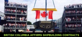 Province of British Columbia affirms shipbuilding contracts