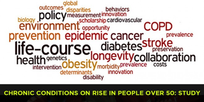 Chronic conditions on rise in people over 50: Study