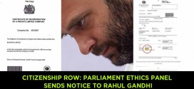 Citizenship row: Parliament Ethics Panel sends notice to Rahul Gandhi
