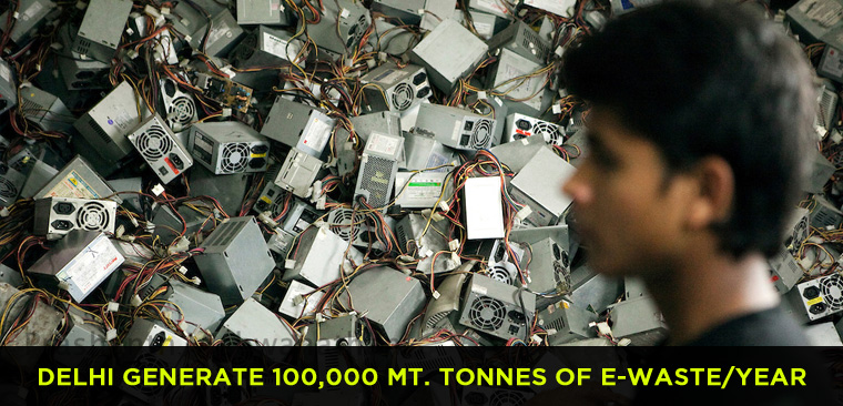 Delhi-NCR may generate 100,000 metric tonnes of e-waste per year