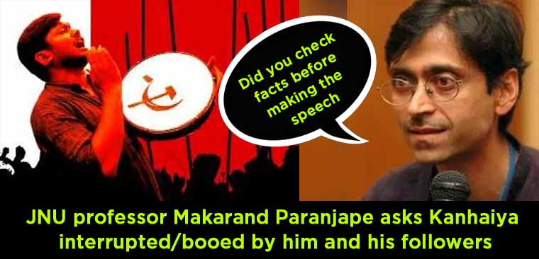 Did-you-check-facts-before-making-the-speech-JNU-professor-Makarand-Paranjape-asks-Kanhaiya-