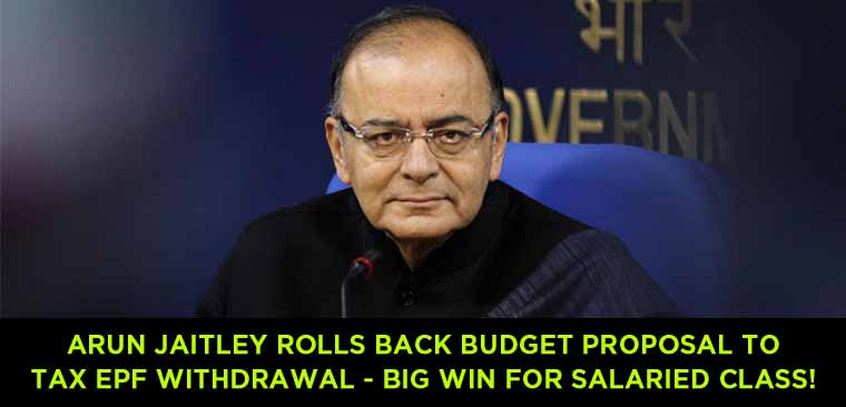 FM-Arun-Jaitley-rolls-back-Budget-proposal-to-tax-EPF-withdrawal—Big-win-for-salaried-class!