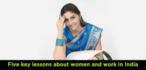 Five-key-lessons-about-women-and-work-in-India