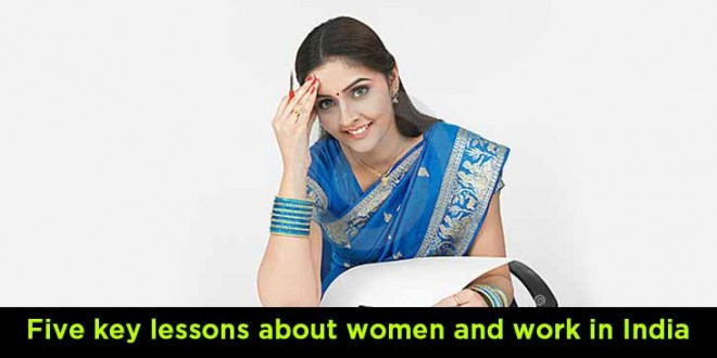 Five key lessons about women and work in India