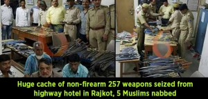 Huge cache of non-firearm 257 weapons seized from highway hotel in Rajkot, 5 Muslims nabbed