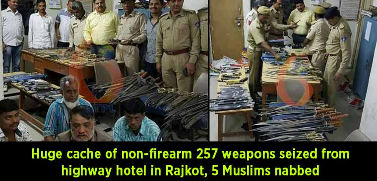 Huge-cache-of-non-firearm-257-weapons-seized-from-highway-hotel-in-Rajkot,-5-Muslims-nabbed
