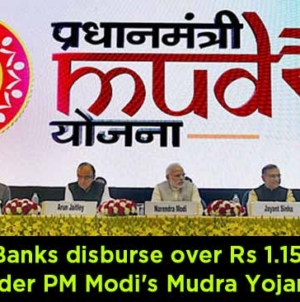 Indian Banks disburse over Rs 1.15 lakh cr under PM Modi's Mudra Yojana