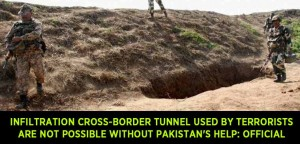 Infiltration-cross-border-tunnel-used-by-terrorists-are-not-possible-without-Pakistan's-help