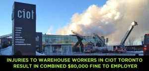 Injuries to Warehouse Workers in Ciot Toronto Result in Combined $80,000 Fine to Employer