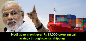Modi-Government-eyes-Rs-25,000-crore-annual-savings-through-coastal-shipping