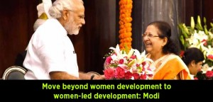 Move-beyond-women-development-to-women-led-development---Modi