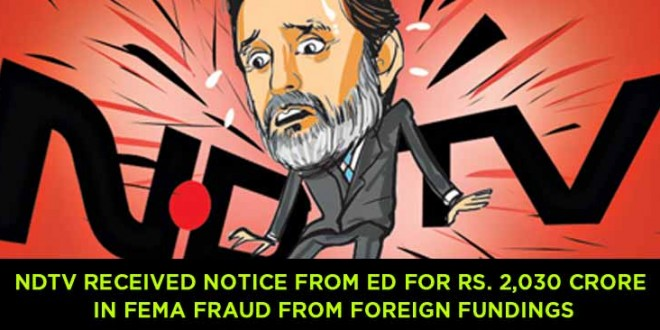 NDTV received notice from ED for Rs. 2,030 crore in Fema fraud