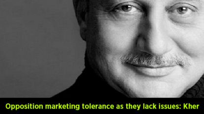 Opposition marketing tolerance as they lack issues: Kher