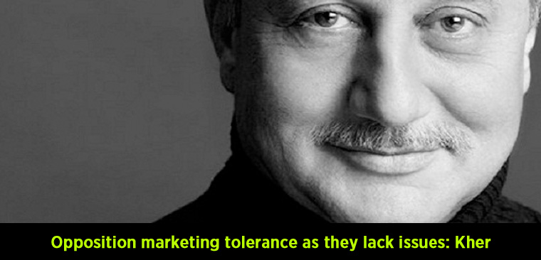 Opposition marketing tolerance as they lack issues – Kher