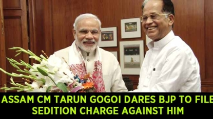Assam Chief Minister Tarun Gogoi dares BJP to file sedition charge against him