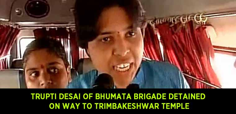 Trupti Desai of Bhumata Brigade detained on way to Trimbakeshwar temple