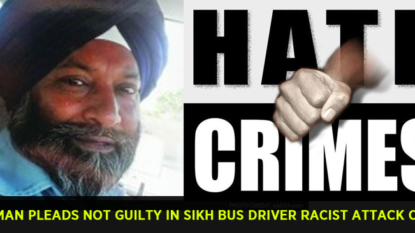 US Man pleads not guilty in Sikh bus driver racist attack case
