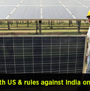 WTO sides with US and rules against India on solar exports