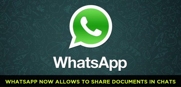 WhatsApp now allows you to share documents in chats